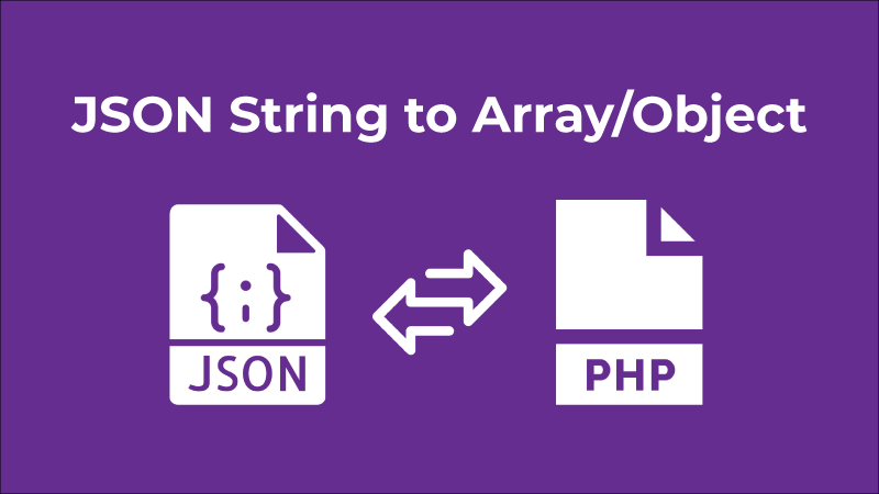 JSON String to PHP Array/Object