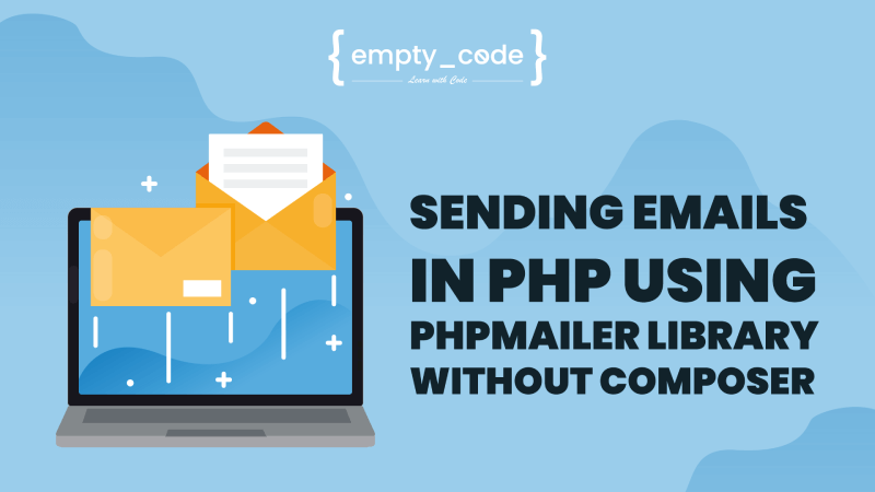 Sending Emails In PHP Using PHP Mailer Library without Composer